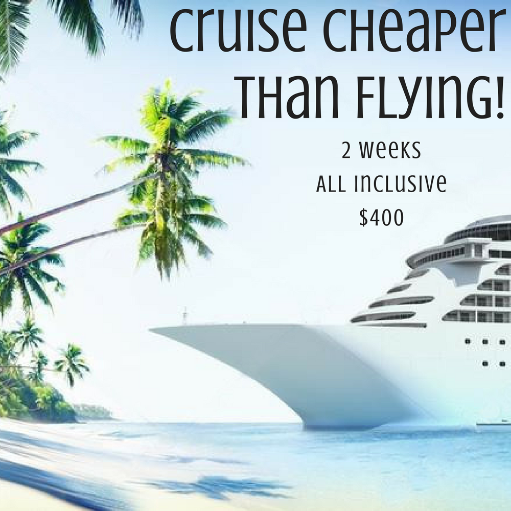 Cruise Cheaper Than Flying Hole Stories