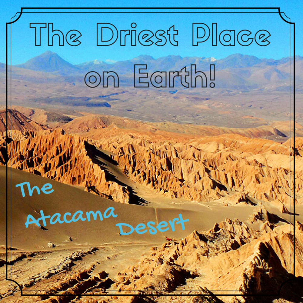 The Driest Place on Earth! | HOLE STORIES