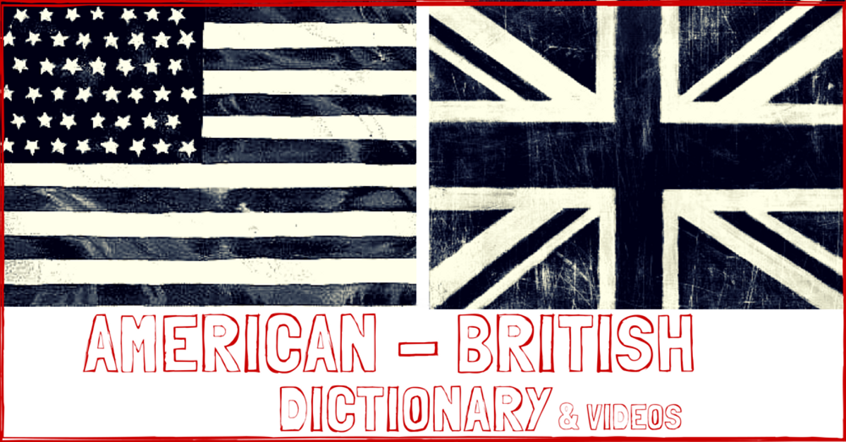 American - British Dictionary