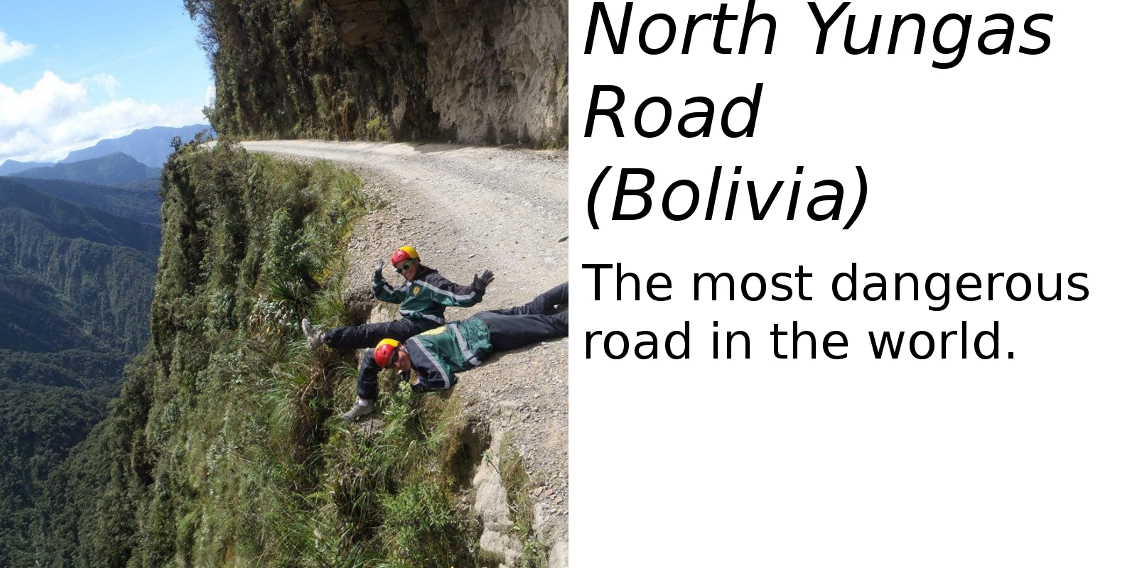 North Yungas Road, Bolivia (description) #2
