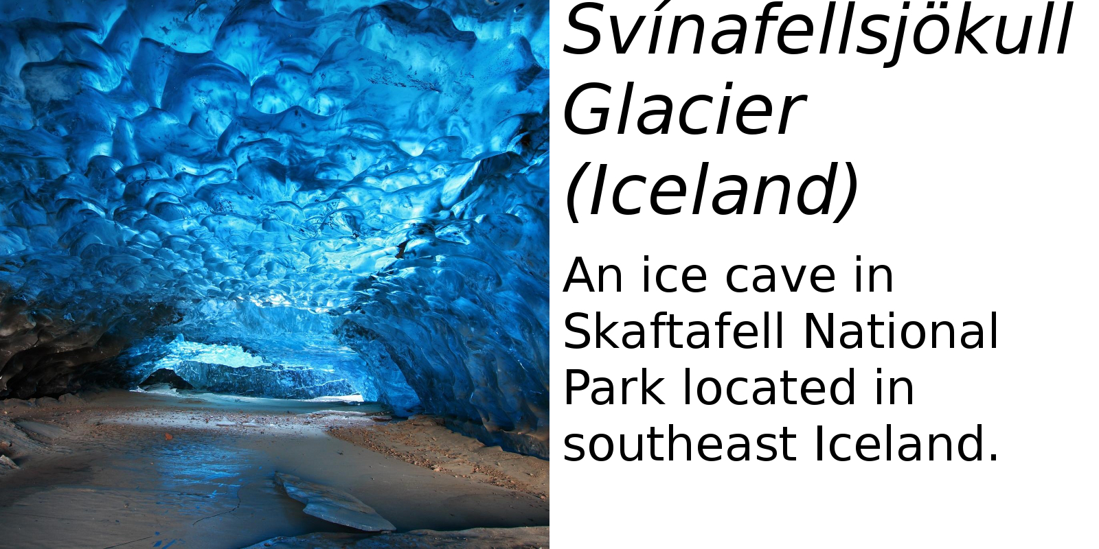 Svínafellsjökull Glacier, Iceland (description) #2
