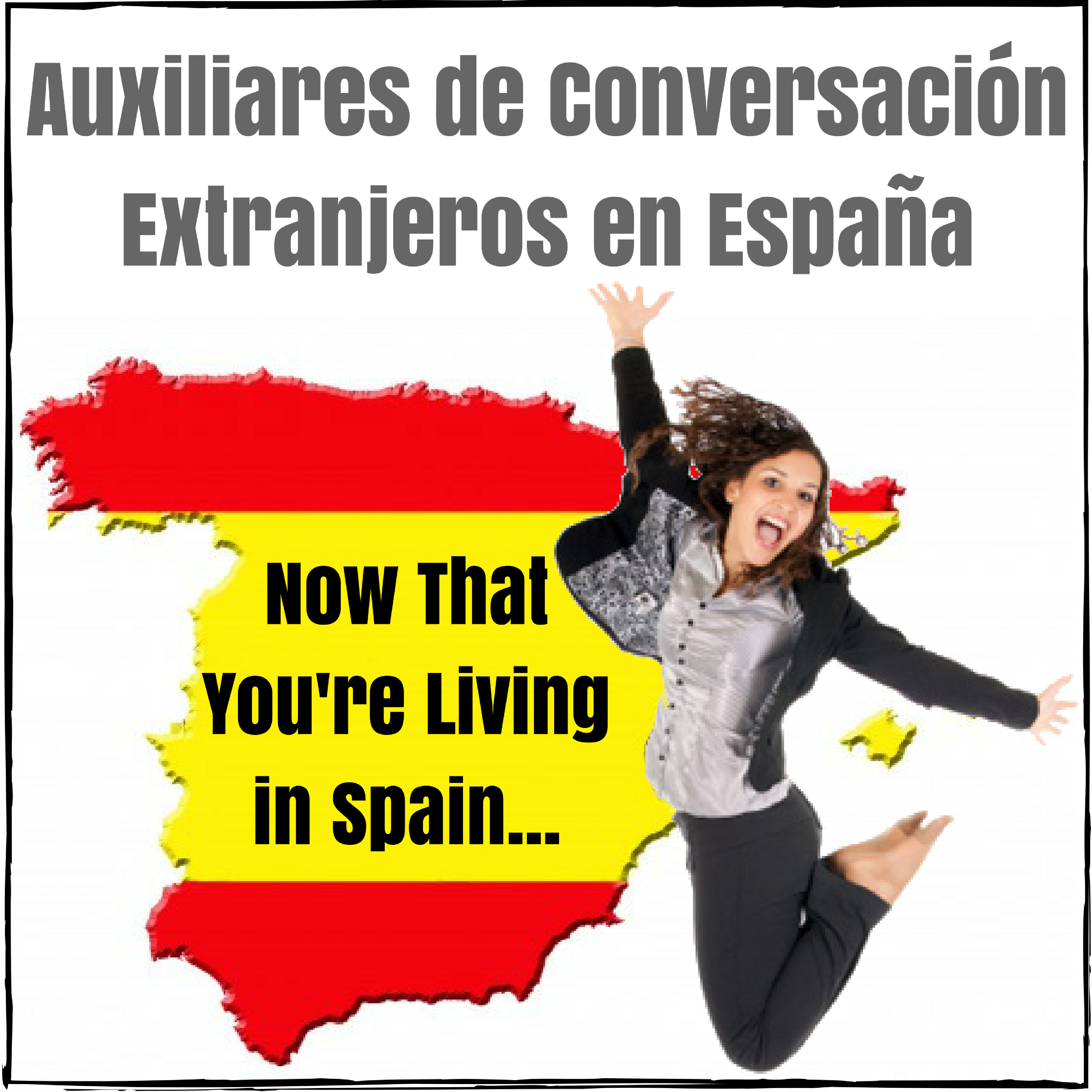 now-that-youre-living-in-spain