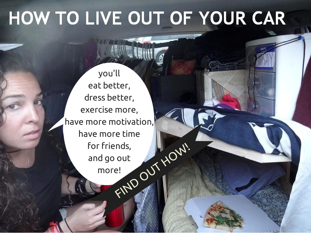 How To Live Out Of Your Car And Travel